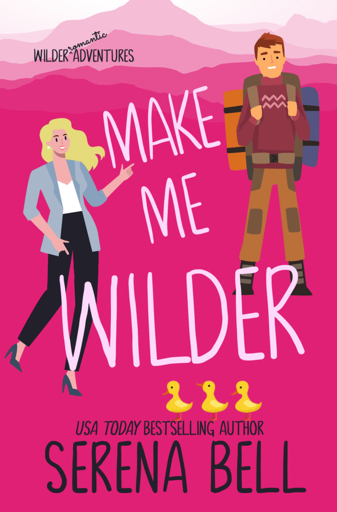 Book cover for Make Me Wilder by Serena Bell